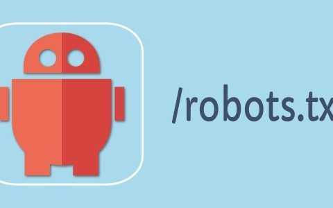 搜索引擎优化的Robots.txt文件的重要性